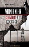 Werner Klein - Geheimagent in eigener Sache
