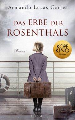 Das Erbe der Rosenthals - Correa, Armando Lucas