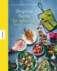 Die grüne Küche für jeden Tag - Frenkiel, David; Vindahl, Luise