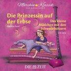 Die Prinzessin auf der Erbse und Das kleine Mädchen mit den Schwefelhölzern, 1 Audio-CD