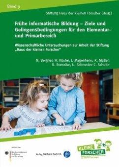 Frühe informatische Bildung - Ziele und Gelinge...