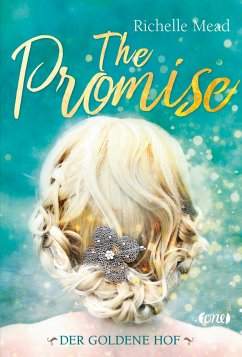 The Promise - Der goldene Hof - Mead, Richelle