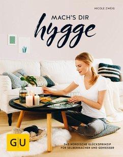 mach's dir hygge - Zweig, Nicole