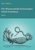 Die Wissenschafts-Katastrophe: Ulrich Kutschera Teil 2