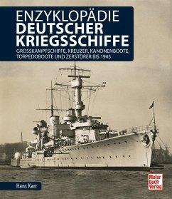 Enzyklopädie deutscher Kriegsschiffe - Karr, Hans