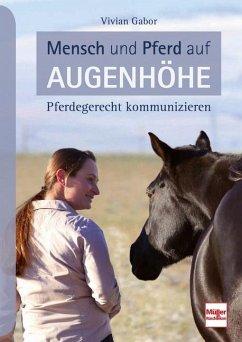 Mensch und Pferd auf Augenhöhe - Gabor, Vivian