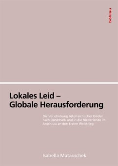 Lokales Leid - Globale Herausforderung - Matauschek, Isabella
