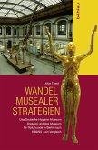 Wandel musealer Strategien