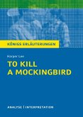 To Kill a Mockingbird. Königs Erläuterungen