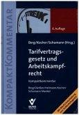 Tarifvertragsgesetz (TVG) und Arbeitskampfrecht, Kompaktkommentar