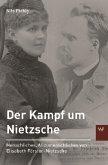 Der Kampf um Nietzsche