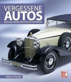 Vergessene Autos - Schrader, Halwart