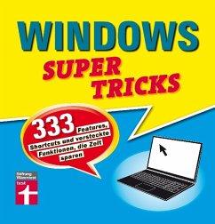 Windows Supertricks - Erle, Andreas