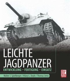 Leichte Jagdpanzer - Spielberger, Walter J.; Doyle, Hilary Louis; Jentz, Thomas L.