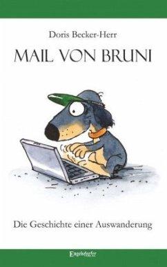 Mail von Bruni