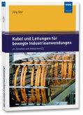 Kabel und Leitungen für bewegte Industrieanwendungen