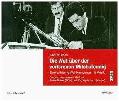 Die Wut über den verlorenen Milchpfennig, 1 Audio-CD - Grass, Günter