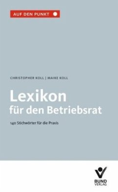 Lexikon für den Betriebsrat - Koll, Christopher; Koll, Maike