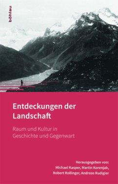 Entdeckungen der Landschaft