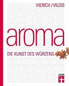 Aroma - Vierich, Thomas A.; Vilgis, Thomas