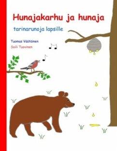9789515680136 - Väätäinen, Tuomas: Hunajakarhu ja hunaja - Kirja