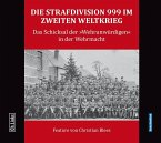 Die Strafdivision 999 im Zweiten Weltkrieg, 1 Audio-CD