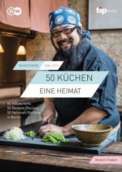 50 KÜCHEN, EINE HEIMAT/ 50 KITCHENS, ONE CITY