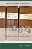 Studien zur Stadtchronistik (1400-1850)