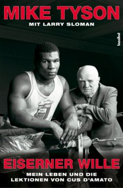 Eiserner Wille - Tyson, Mike;Sloman, Larry