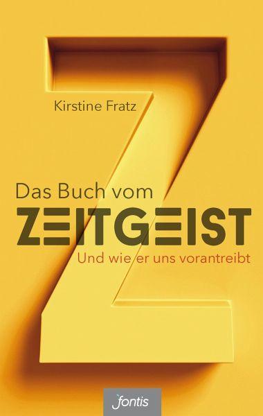 Das Buch vom Zeitgeist - Fratz, Kirstine