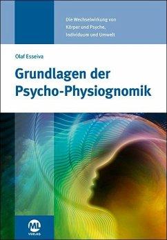 Grundlagen der Psycho-Physiognomik