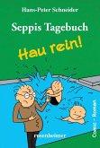 Seppis Tagebuch - Hau rein!