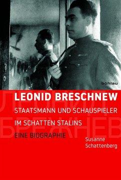 Leonid Breschnew - Schattenberg, Susanne