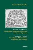 Essen und Fasten / Food and Fasting