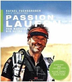 Passion Laufen - Fuchsgruber, Rafael; Kerkeling, Ralf