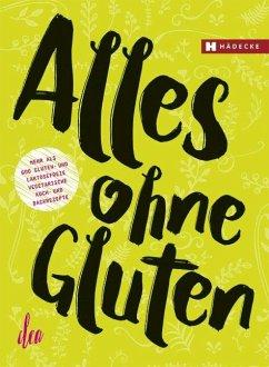 Alles ohne Gluten - Clea