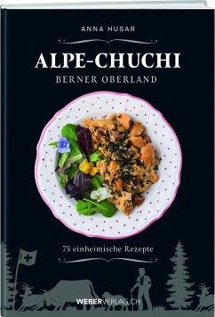 Alpe-Chuchi Berner Oberland - Husar, Anna