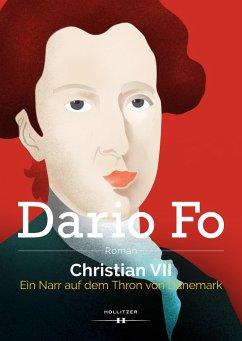 Christian VII. - Fo, Dario