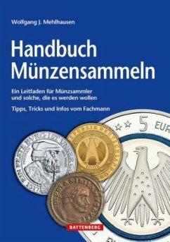 Handbuch Münzensammeln - Mehlhausen, Wolfgang J.