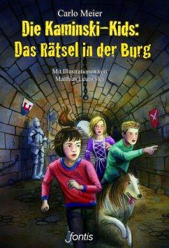 Die Kaminski-Kids 18: Das Rätsel in der Burg - Meier, Carlo