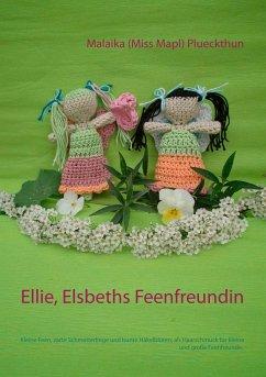 Ellie, Elsbeths Feenfreundin - Plueckthun, Malaika