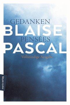 Gedanken - Pensées - Pascal, Blaise