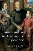 Family and Gender in Renaissance Italy, 1300-1600 (eBook, PDF)