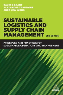 Sustainable Logistics and Supply Chain Management (eBook, ePUB) - Grant, David B.; Wong, Chee Yew; Trautrims, Alexander