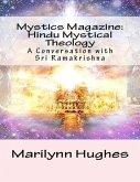 Mystics Magazine: Hindu Mystical Theology, A Conversation with Sri Ramakrishna (eBook, ePUB)