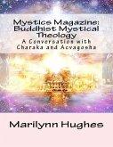 Mystics Magazine: Buddhist Mystical Theology, A Conversation with Charaka and Acvagosha (eBook, ePUB)