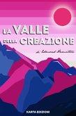 La valle della creazione (eBook, ePUB)