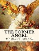 The Former Angel: A Children's Tale (eBook, ePUB)