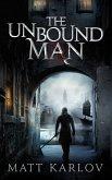 The Unbound Man (eBook, ePUB)