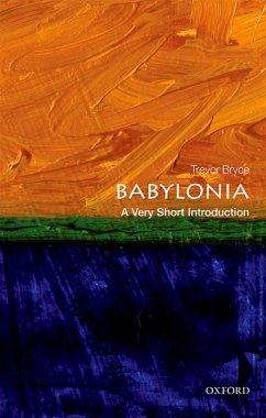 Babylonia: A Very Short Introduction (eBook, PDF) - Bryce, Trevor